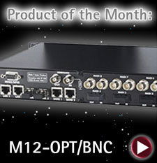 Product of the Month: M12-OPT/BNC